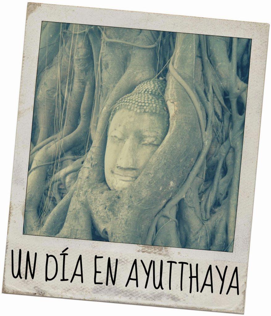 Un día en Ayutthaya