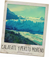 Calafate y Perito Moreno