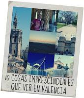 10 imprescindibles de Valencia